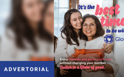Seize the moment, it's the best time to be with Globe